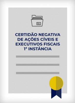 Certidão Negativa de Distribuição de Ações Cíveis e Executivos Fiscais (São Paulo - Estadual - 1ª Instância)