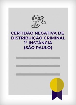 Certidão Negativa de Distribuição Criminal (São Paulo - Estadual) - 1ª Instância